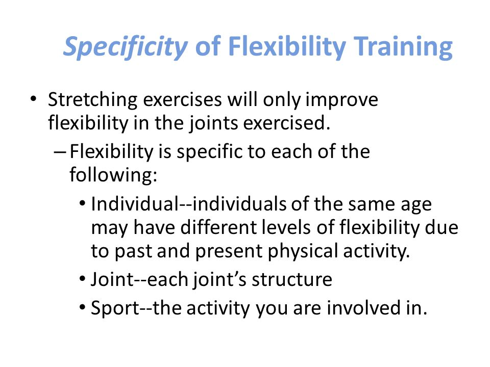 Specificity of Flexibility Training