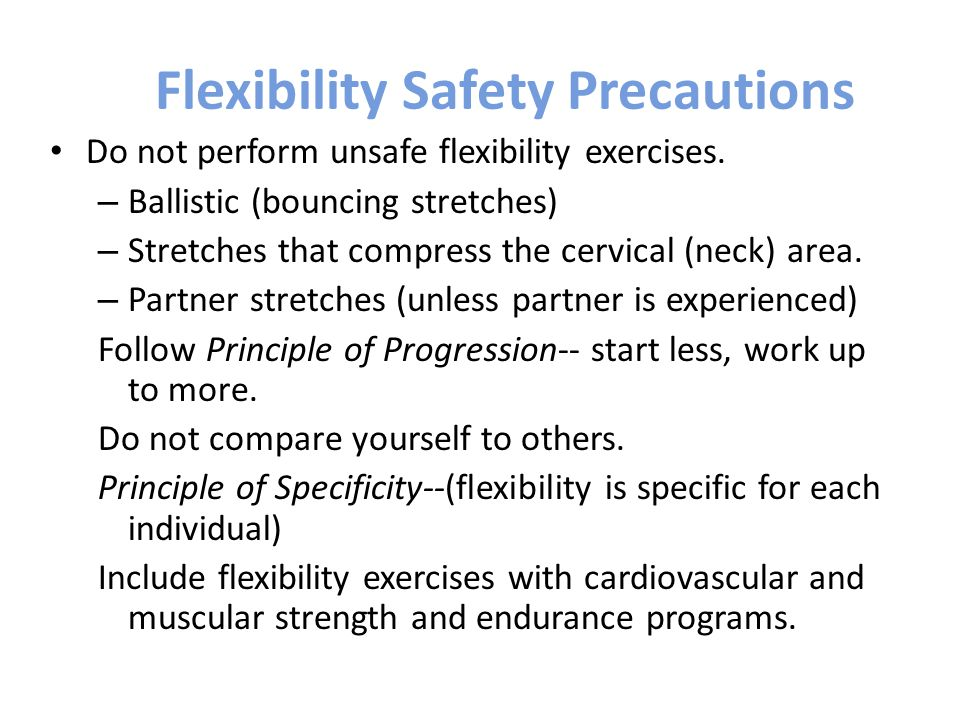 Flexibility Safety Precautions