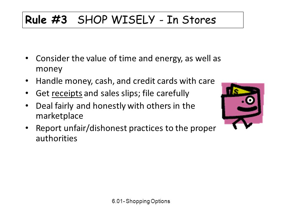 Rule #3 SHOP WISELY - In Stores