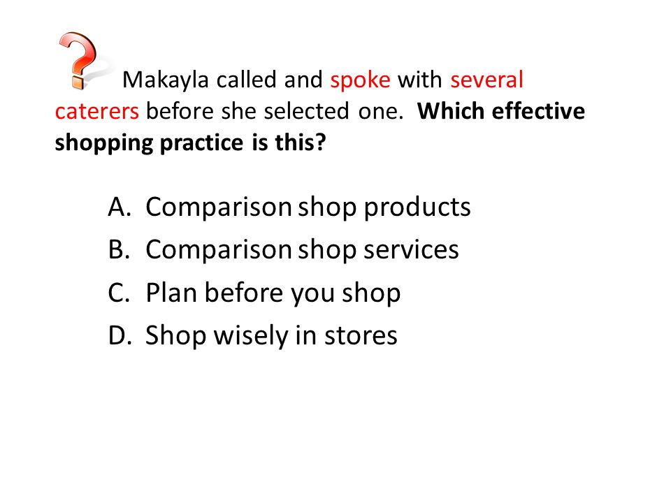 Comparison shop products Comparison shop services Plan before you shop