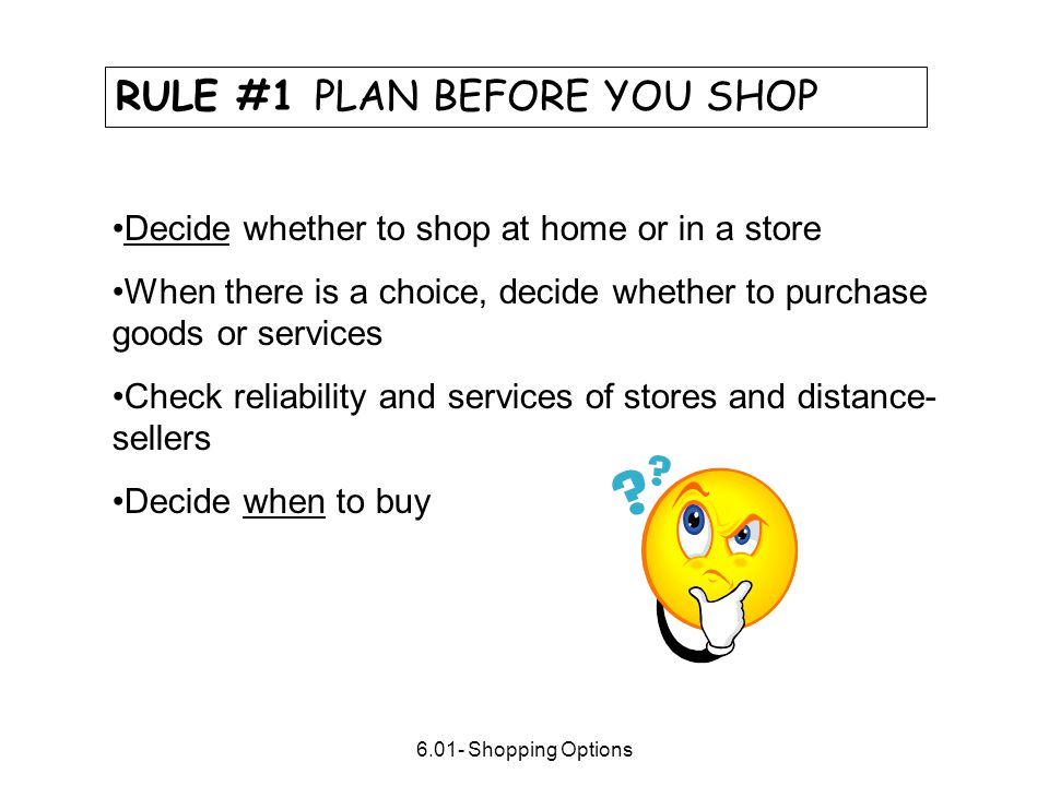 RULE #1 PLAN BEFORE YOU SHOP