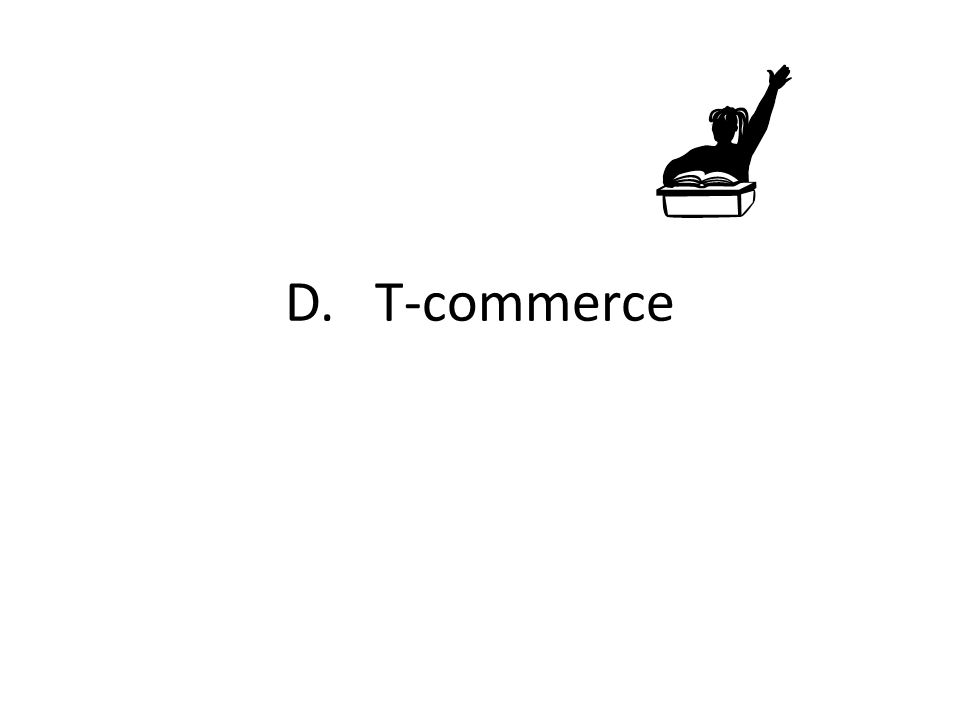 D. T-commerce