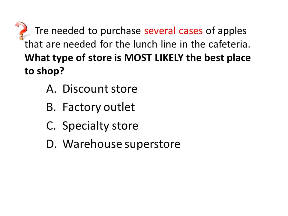 Discount store Factory outlet Specialty store Warehouse superstore