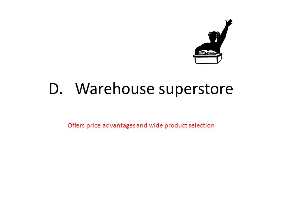 D. Warehouse superstore