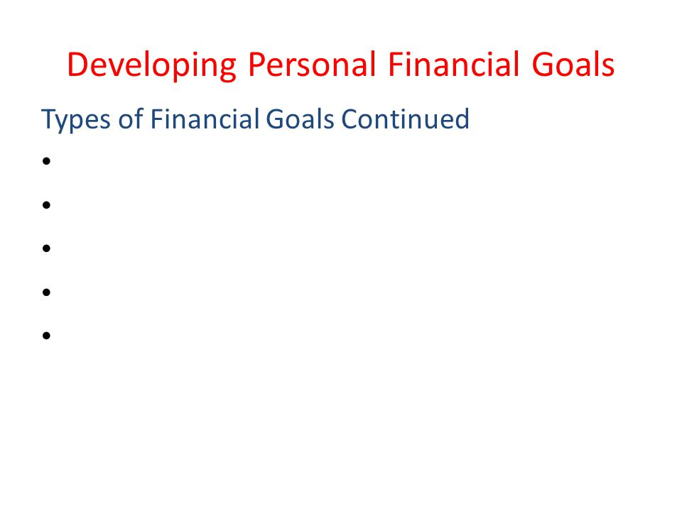 Developing Personal Financial Goals