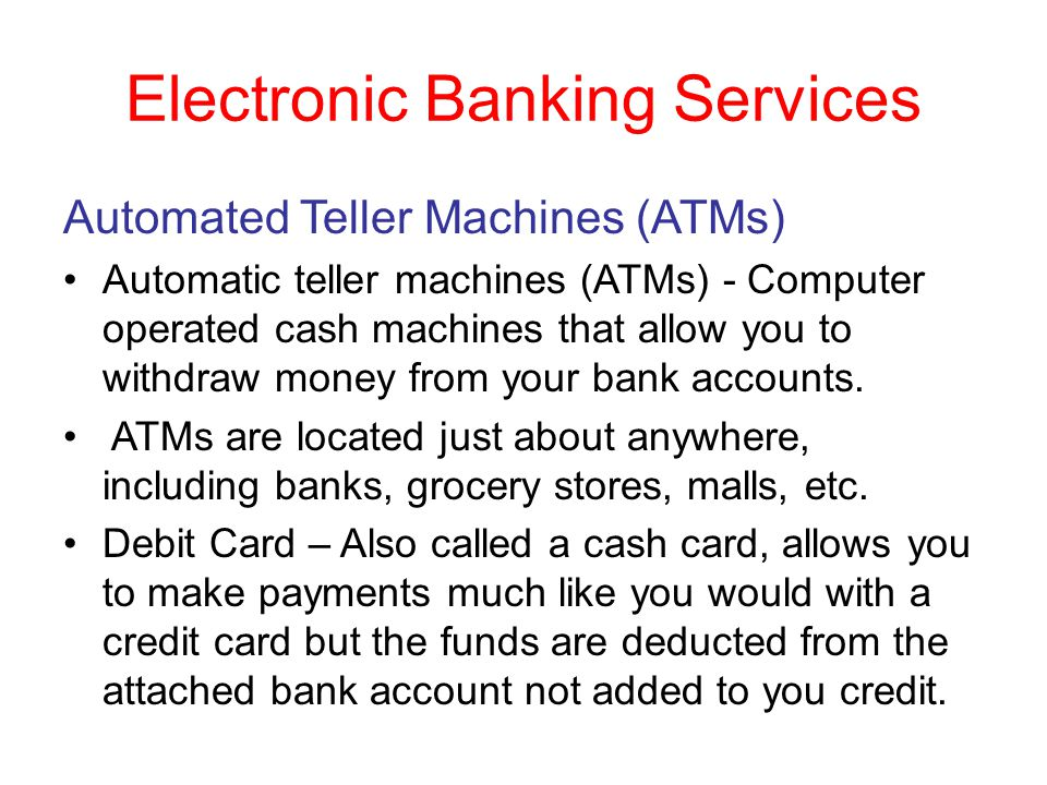 Electronic Banking Services