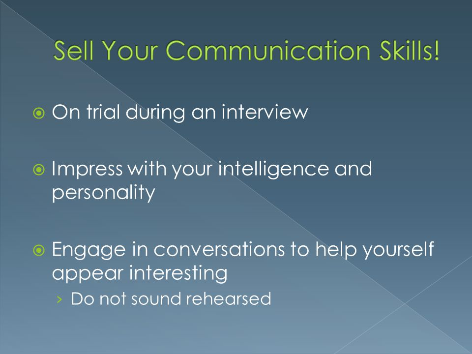 Sell Your Communication Skills!