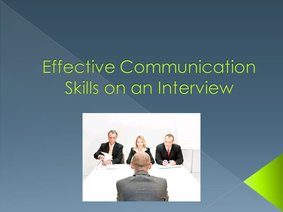 Effective Communication Skills on an Interview