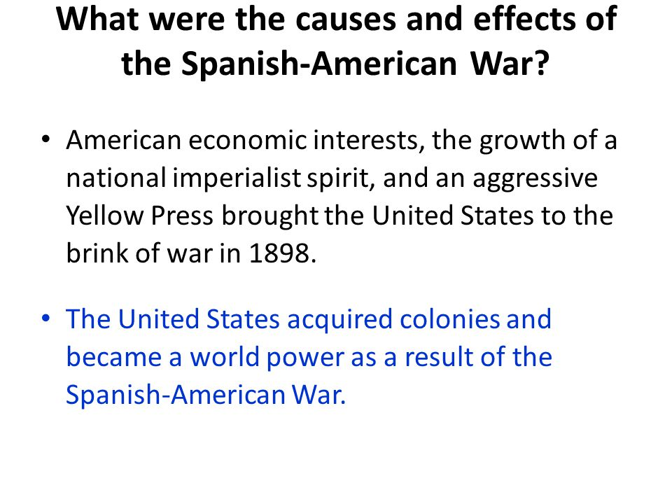 What were the causes and effects of the Spanish-American War