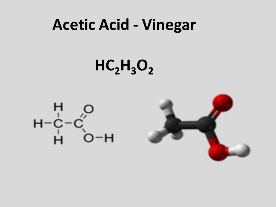 Acetic Acid - Vinegar HC2H3O2