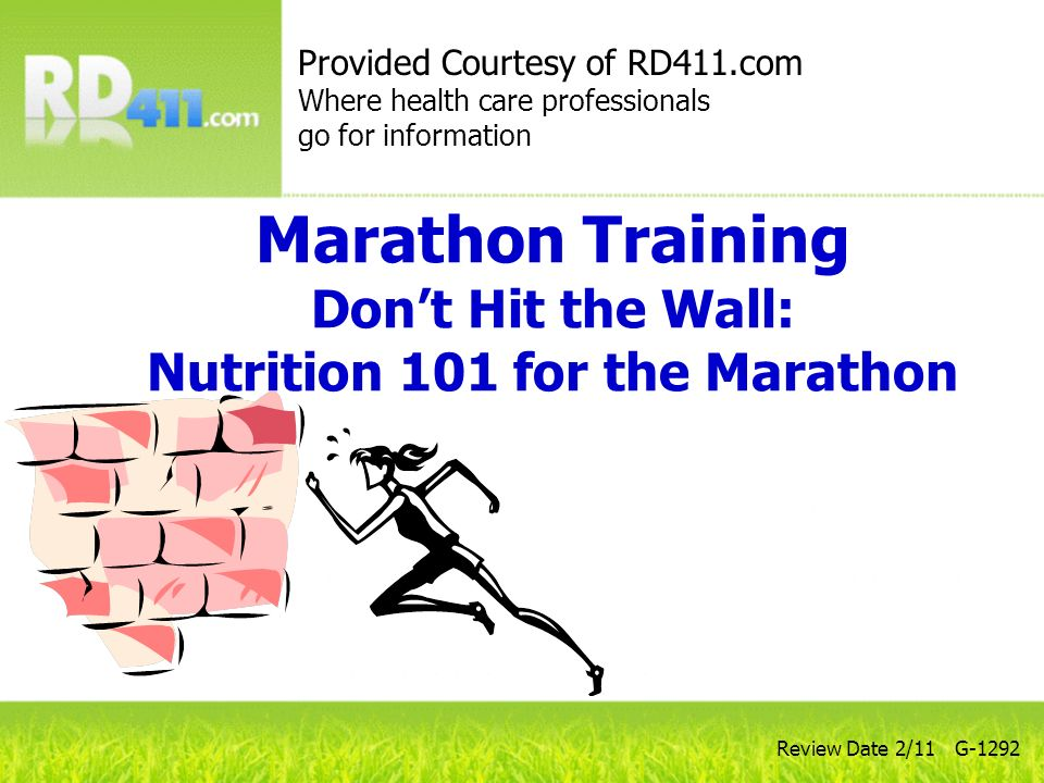 Marathon Training Don't Hit the Wall: Nutrition 101 for the Marathon