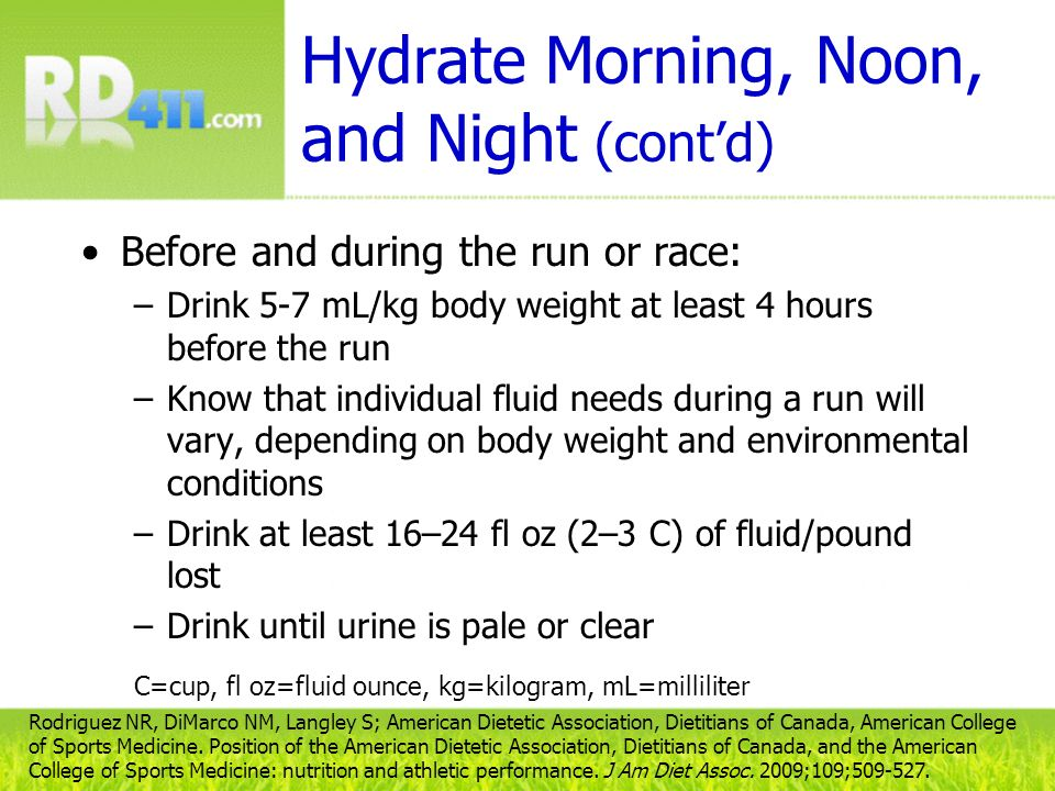 Hydrate Morning, Noon, and Night (cont'd)