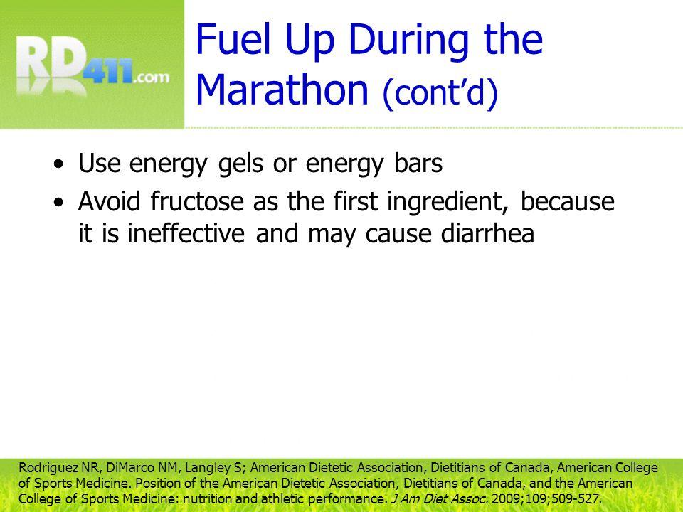 Fuel Up During the Marathon (cont'd)