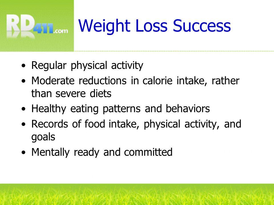 Weight Loss Success Regular physical activity