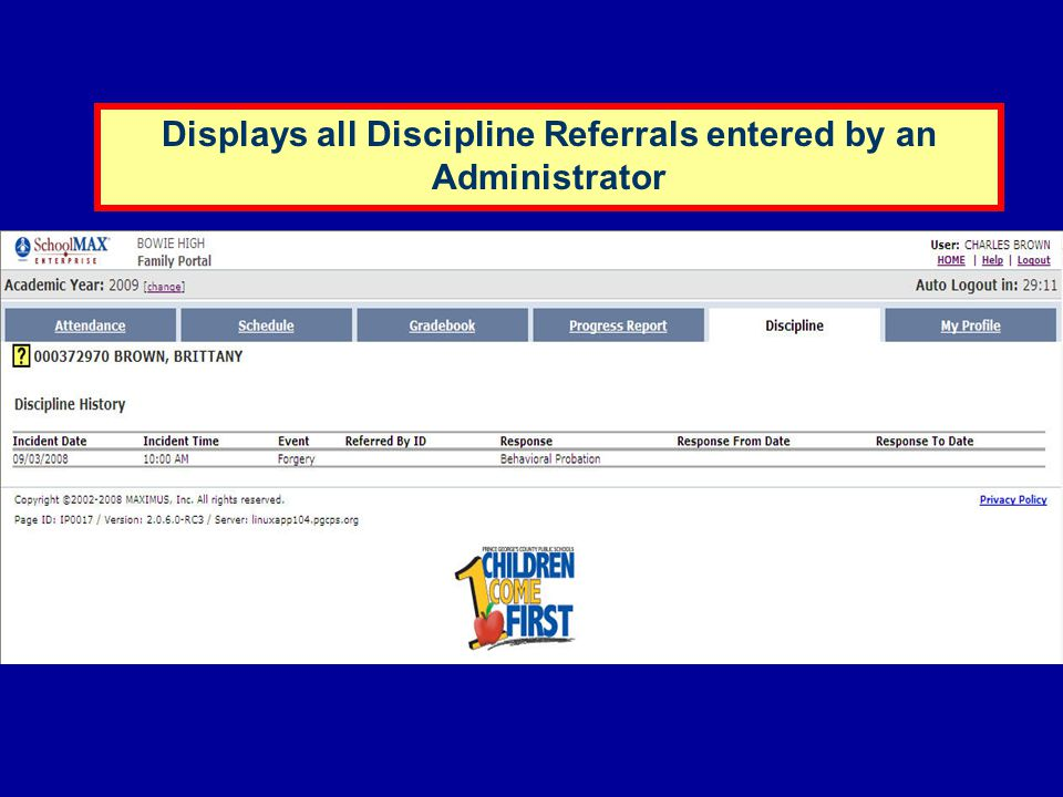 Displays all Discipline Referrals entered by an Administrator