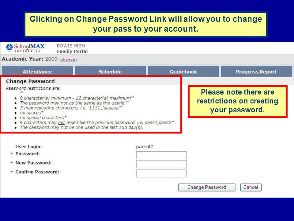 Please note there are restrictions on creating your password.