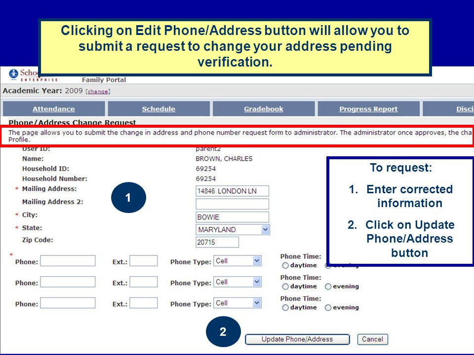Enter corrected information Click on Update Phone/Address button
