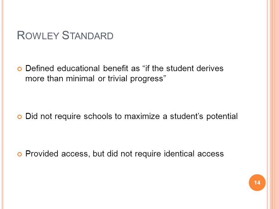 Rowley Standard Defined educational benefit as if the student derives more than minimal or trivial progress