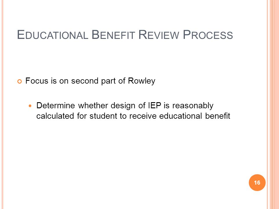 Educational Benefit Review Process