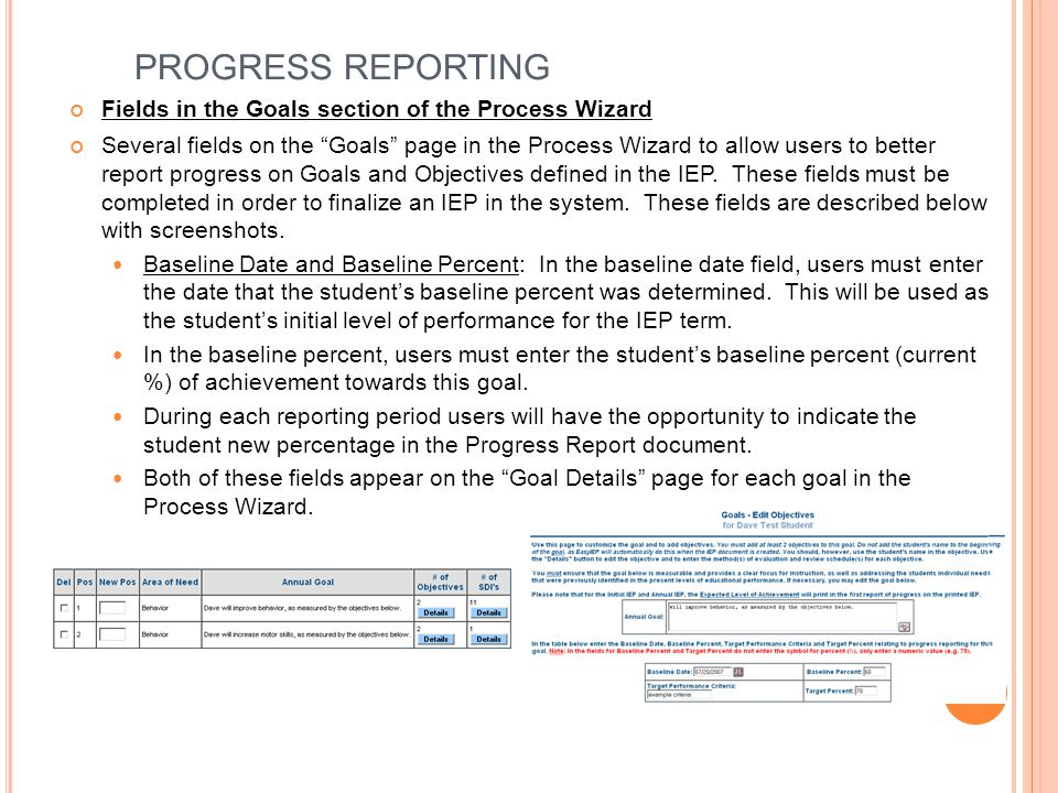 PROGRESS REPORTING Fields in the Goals section of the Process Wizard