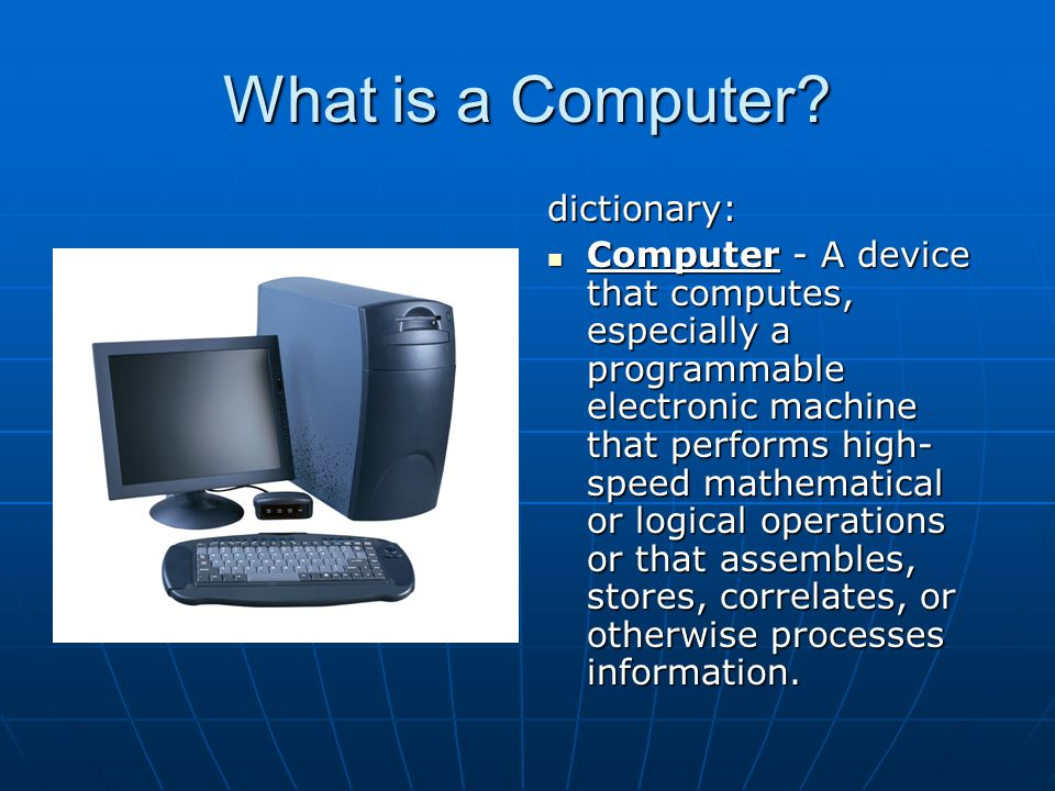 What is a Computer dictionary: