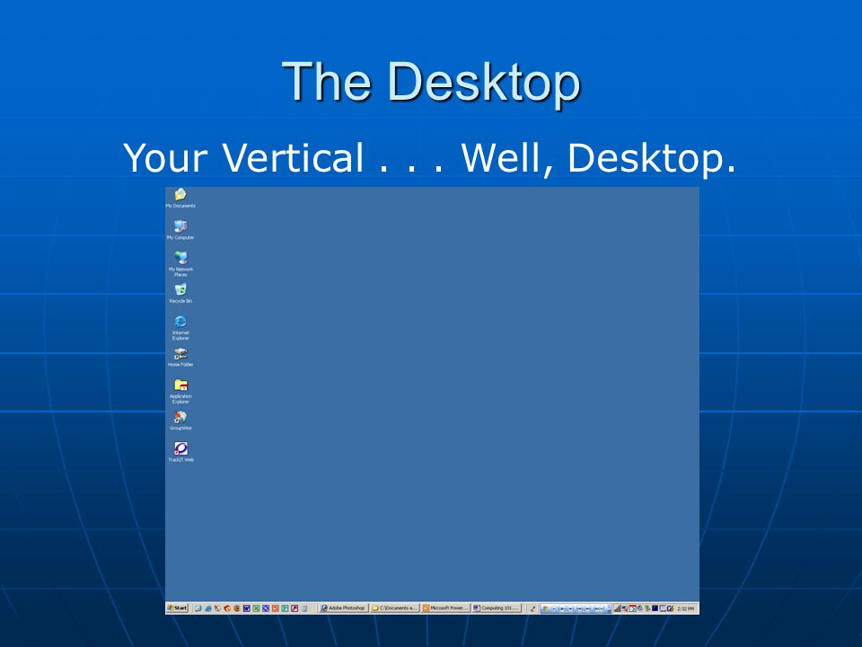 Your Vertical . . . Well, Desktop.