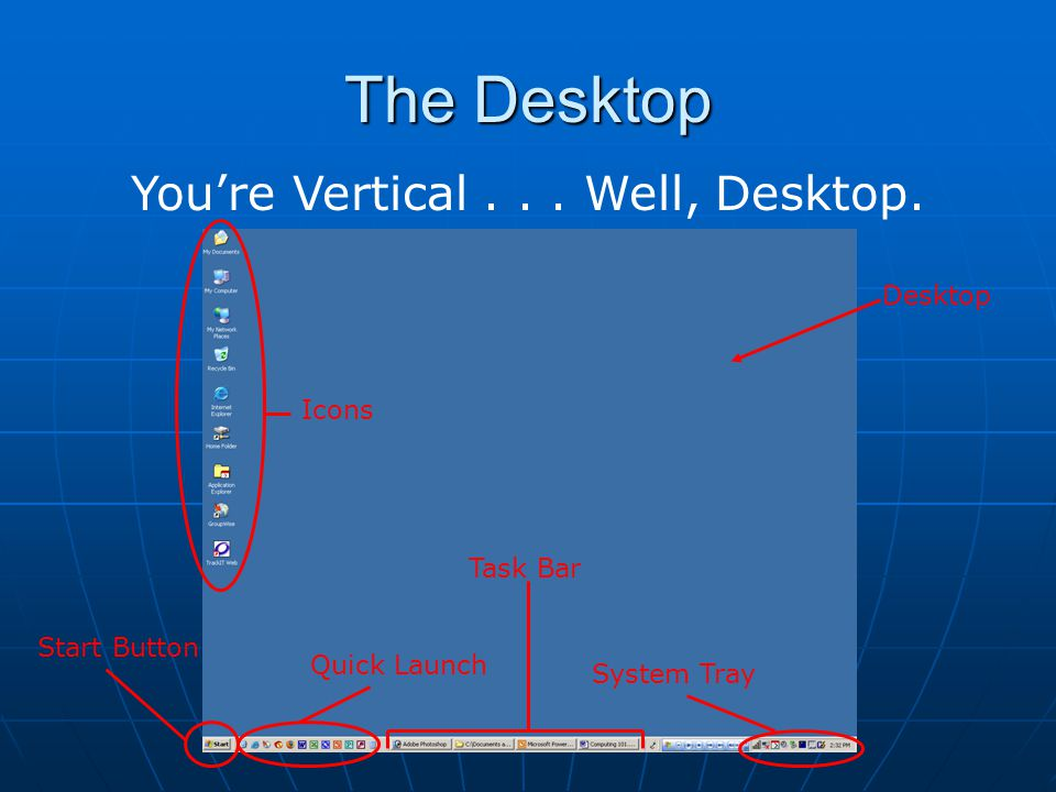 You're Vertical . . . Well, Desktop.