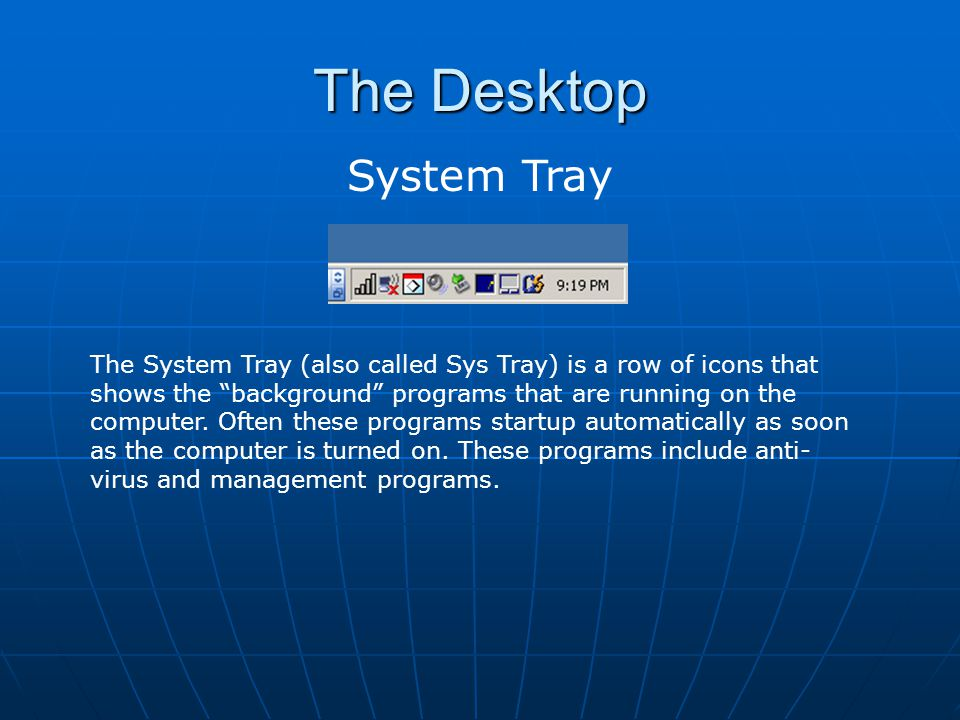 The Desktop System Tray