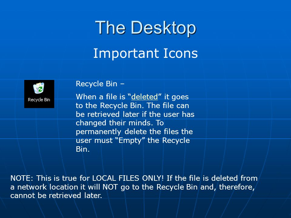 The Desktop Important Icons Recycle Bin –