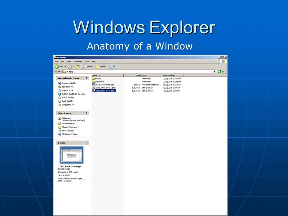 Windows Explorer Anatomy of a Window