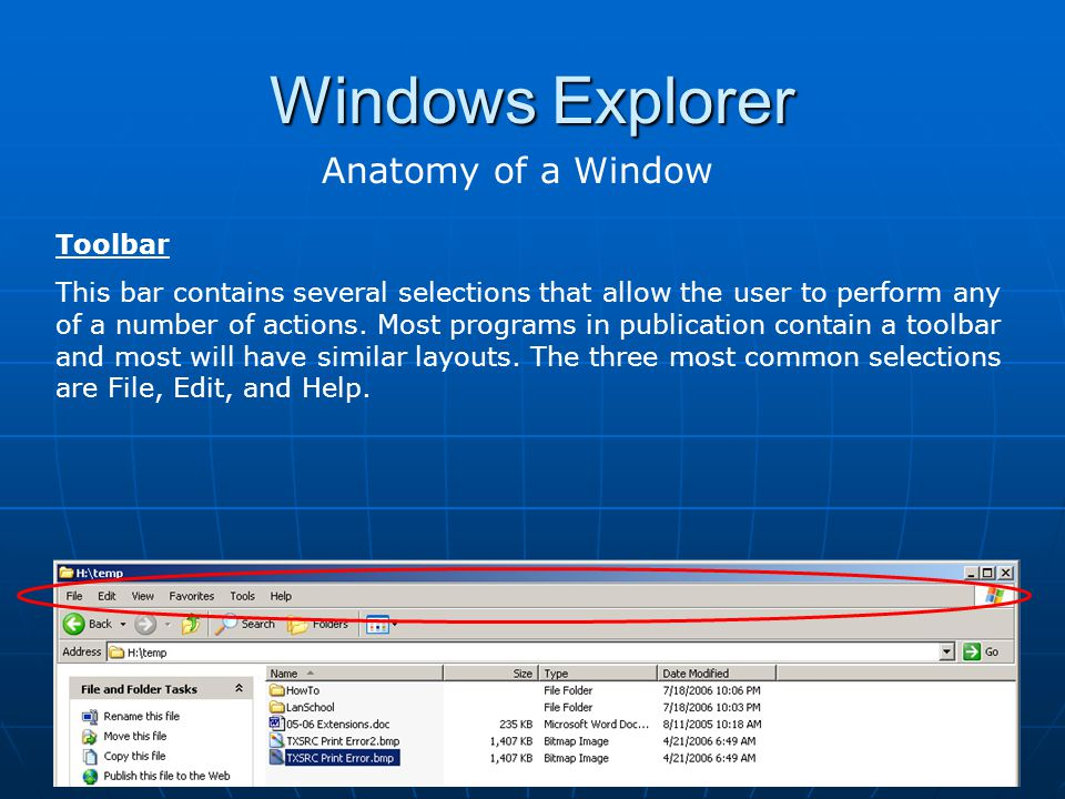 Windows Explorer Anatomy of a Window Toolbar
