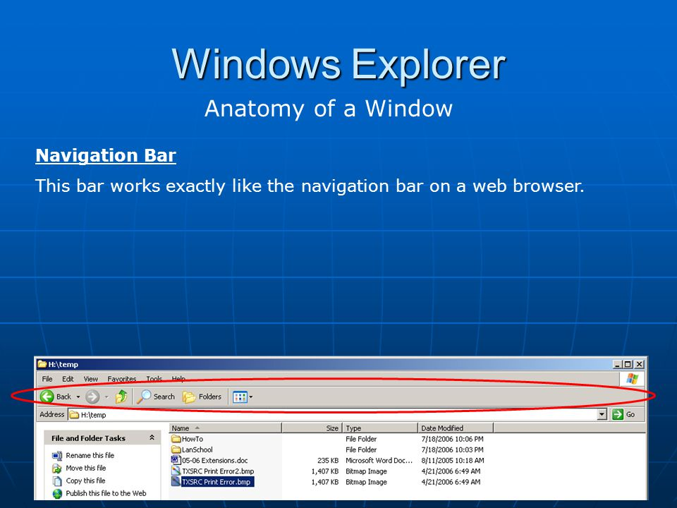 Windows Explorer Anatomy of a Window Navigation Bar