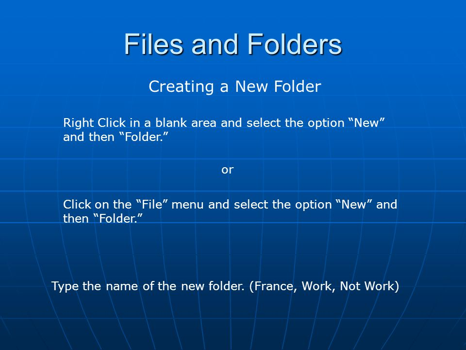Files and Folders Creating a New Folder