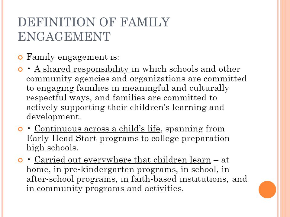 DEFINITION OF FAMILY ENGAGEMENT