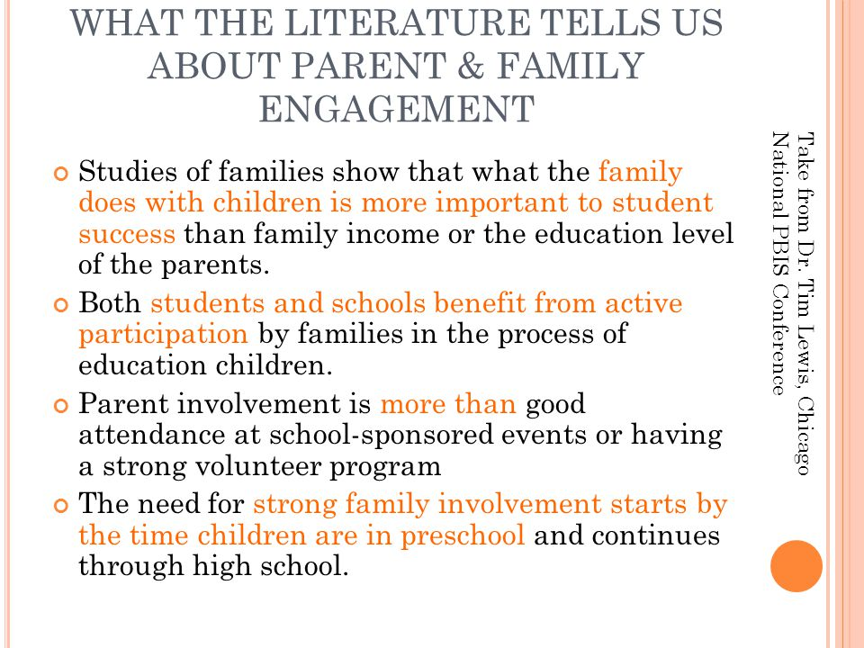 WHAT THE LITERATURE TELLS US ABOUT PARENT & FAMILY ENGAGEMENT