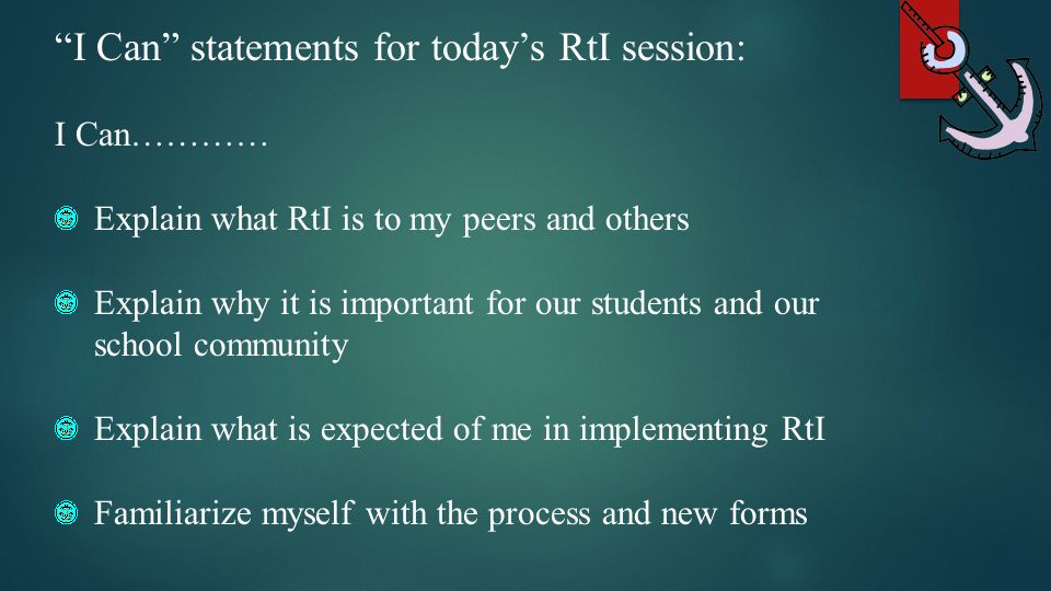 I Can statements for today's RtI session: