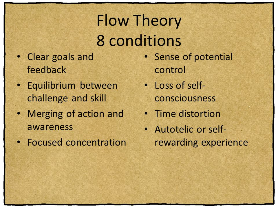 Flow Theory 8 conditions
