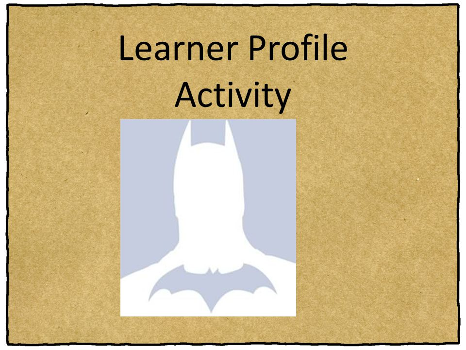 Learner Profile Activity