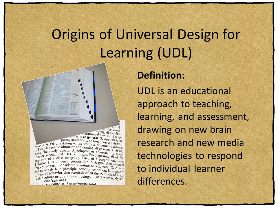 Origins of Universal Design for Learning (UDL)