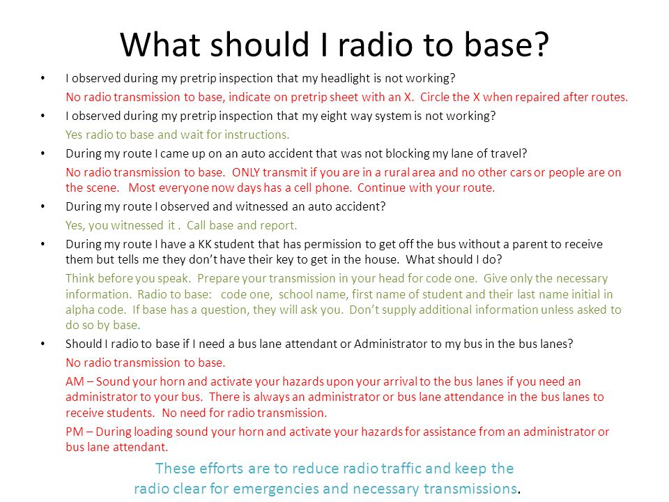 What should I radio to base