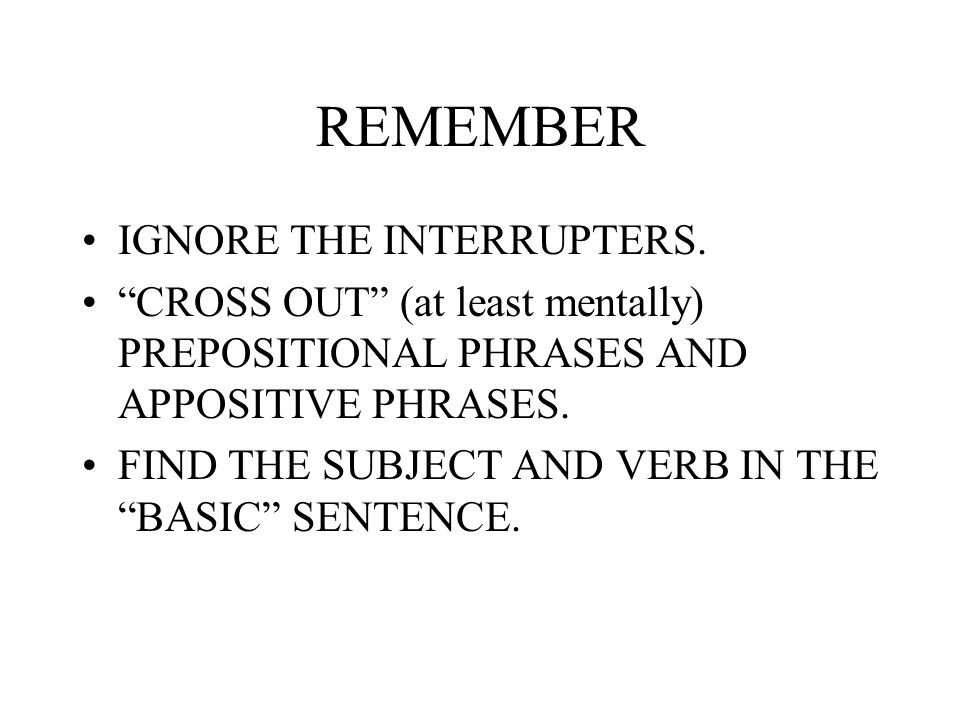 REMEMBER IGNORE THE INTERRUPTERS.