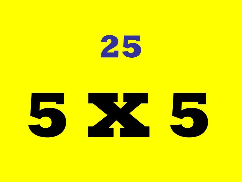 25 5 X 5