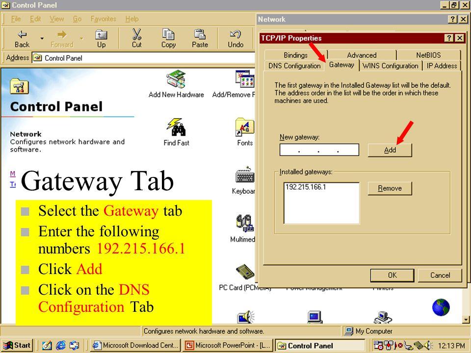 Gateway Tab Select the Gateway tab