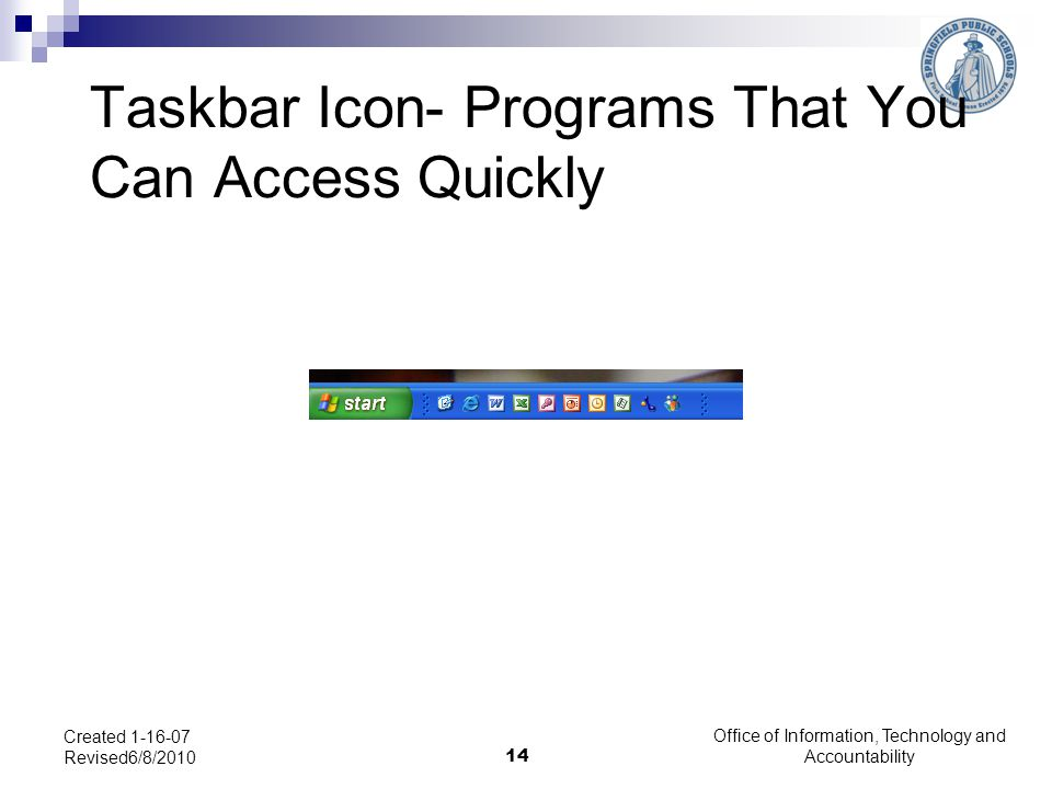 Taskbar Icon- Programs That You Can Access Quickly
