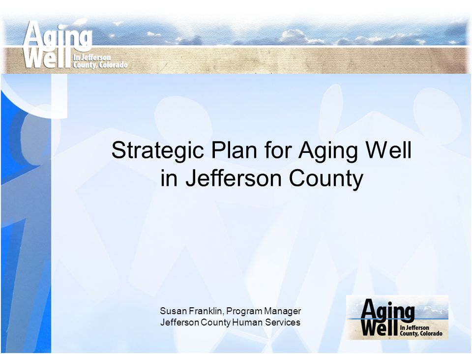 Strategic Plan for Aging Well in Jefferson County