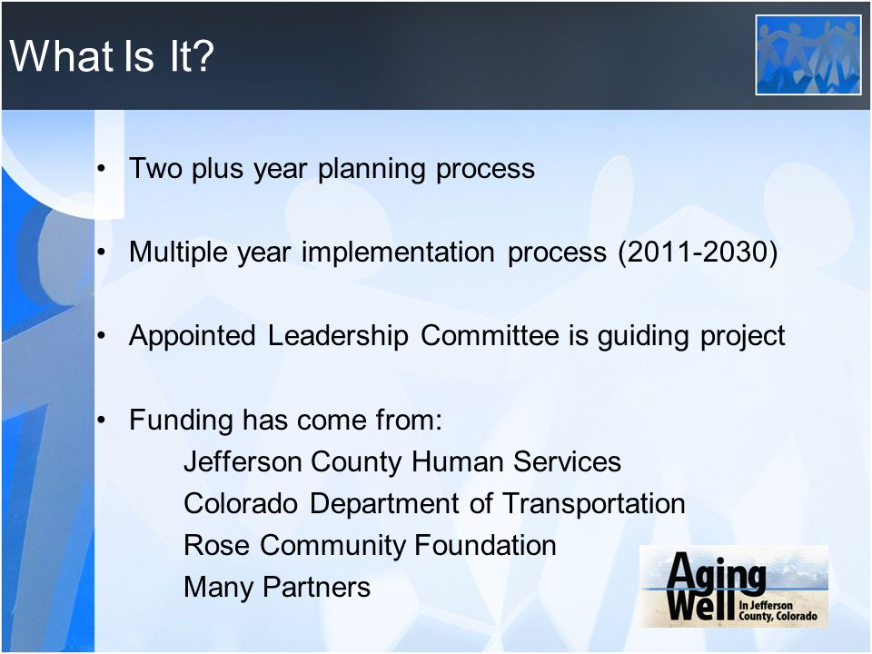What Is It Two plus year planning process