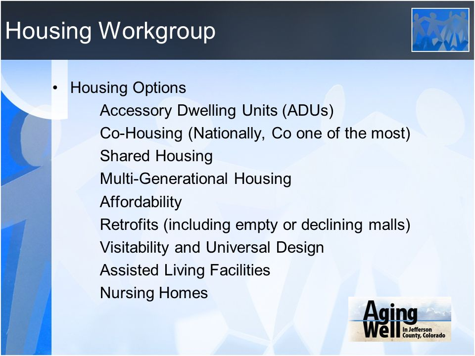 Housing Workgroup Housing Options Accessory Dwelling Units (ADUs)