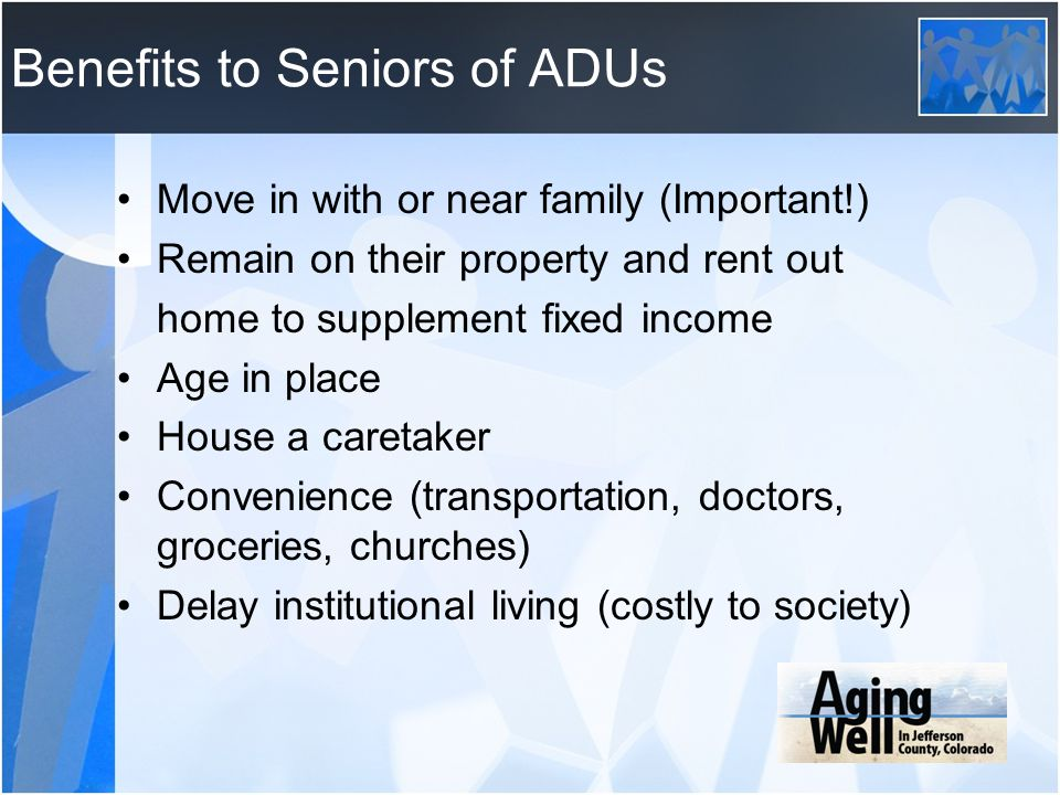 Benefits to Seniors of ADUs