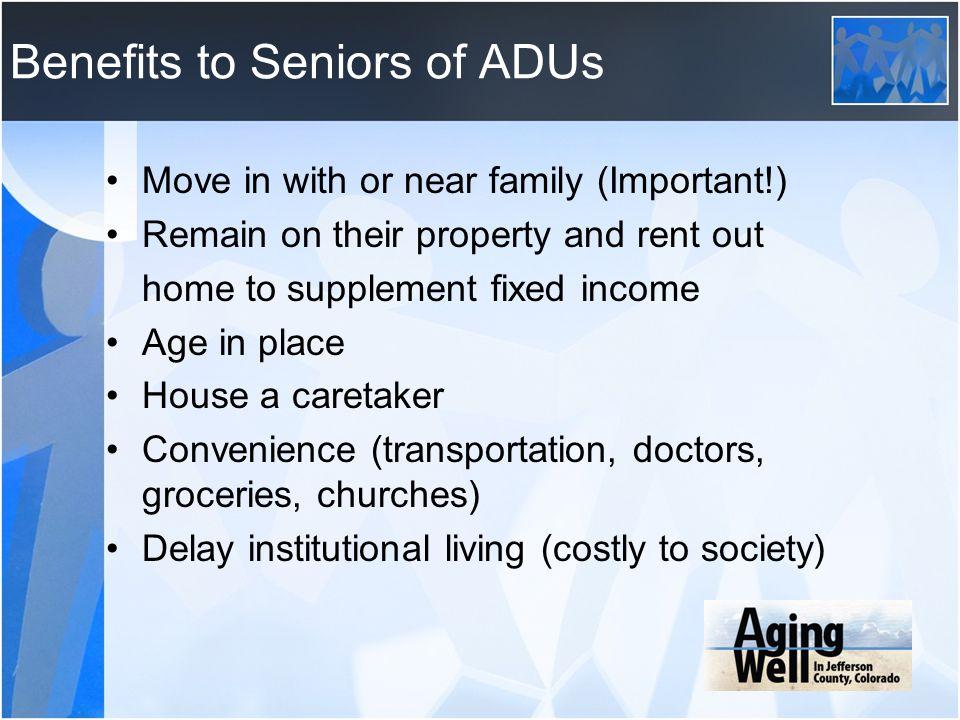 Benefits to Seniors of ADUs