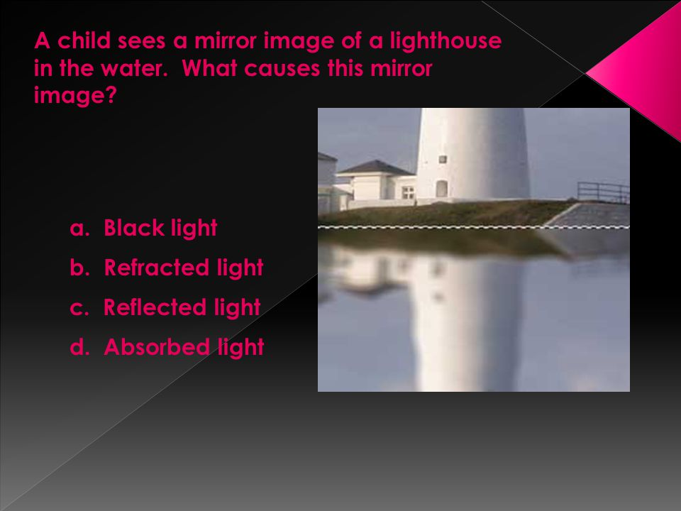 A child sees a mirror image of a lighthouse in the water